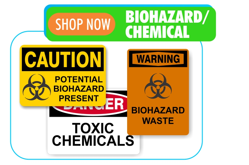 biohazard and chemical safety signs
