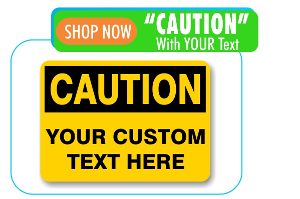 custom caustion signs