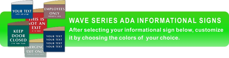 wave series ADA braille information signs