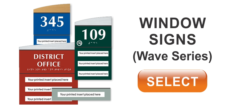 wave series ADA braille window signs